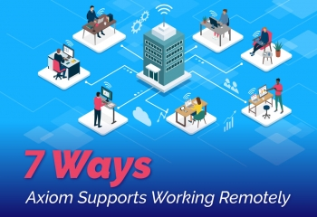 7 ways Axiom software empowers remote work in colleges and universities